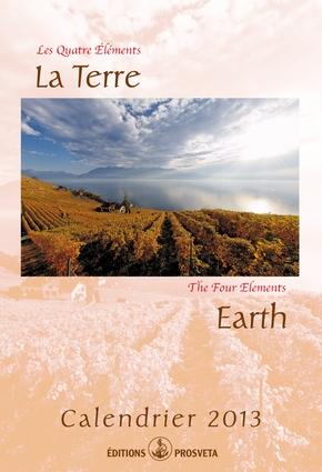 Kalender 2013 : Les 4 éléments - La Terre / The four elements - Earth