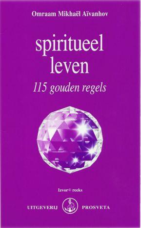 Spiritueel leven – 115 gouden regels