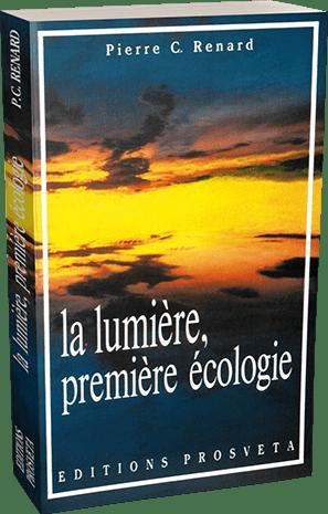 La lumière, première écologie (Pierre C. Renard)